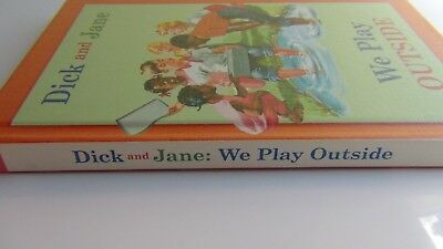 Dick and Jane: We Play Outside (Hardcover 2005, ILLUSTRATED)