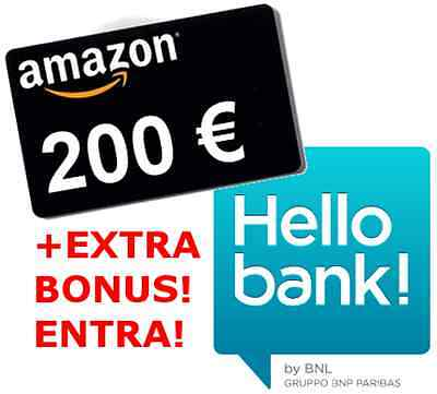In regalo BUONO AMAZON DA 200 EURO (+ EXTRA $$) con il cc gratuito Hello Bank!