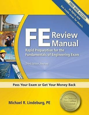 FE Review Manual: Rapid Preparation for the Fundamentals of Engineering Exam...