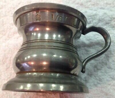 Antique Pewter 1/6 Gill Measure By Gaskell & Chambers Birmingham