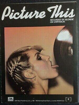 BLONDIE Sheet Music - Picture This 1978 - Debbie Harry Picture RARE