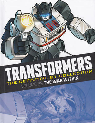 TRANSFORMERS : THE DEFINITIVE G1 COLLECTION 5 : Volume 29 The War Within HC