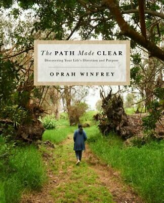 The Path Made Clear: Discovering Your Life's Direction and Purpose by Winfrey