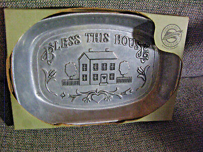 "Wilton Armetale ""Bless this House"" ~ Bread Tray  9"" X 61/4"" USA"