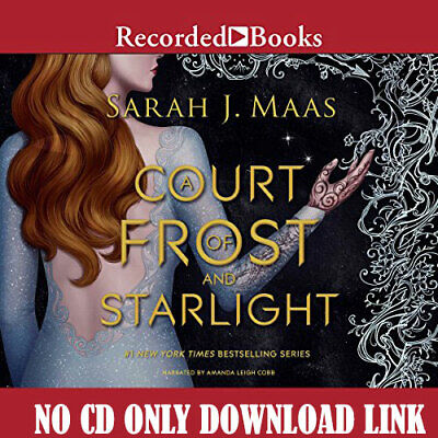 A Court of Frost and Starlight by Sarah J. Maas Audiobook)