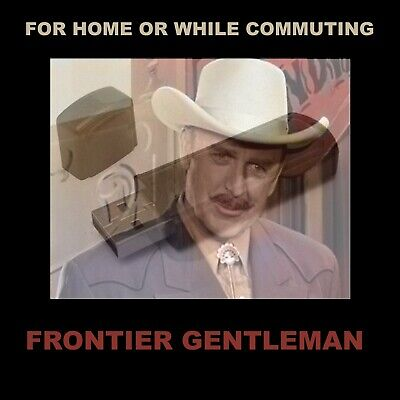 Frontier Gentleman. Enjoy 43 Old-Time Radio Adult Westerns In Your Car Or Home!