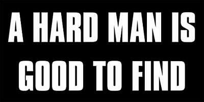 3x9 inch A Hard Man is Good to Find Bumper Sticker (Funny Rude Humor Sexy)
