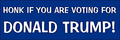 3x9 inch HONK If You are Voting for Donald Trump Bumper Sticker (2020 gop)