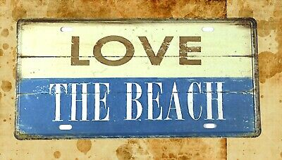 US Seller- industrial metal signs Love The Beach tin sign car plate