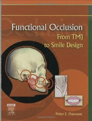 Functional Occlusion: From TMJ to Smile Design 1st  (P D F) 🔥Instant Delivery🔥