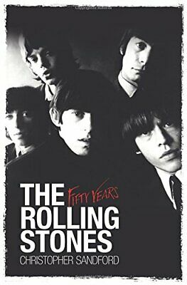 NEW - The Rolling Stones: Fifty Years by Sandford, Christopher