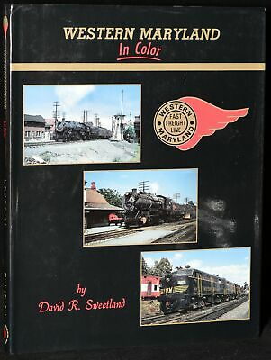 David Sweetland / WESTERN MARYLAND IN COLOR First Edition 1995 #273012