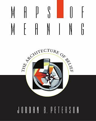 Maps of Meaning The Architecture of Belief by Jordan B. Peterson Paperback Book