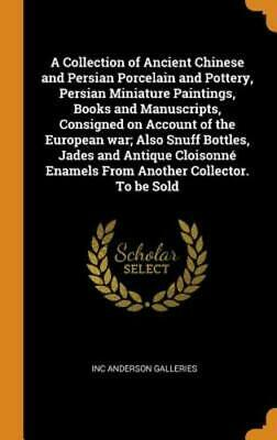 A Collection of Ancient Chinese and Persian Porcelain and Pottery, Persian: New