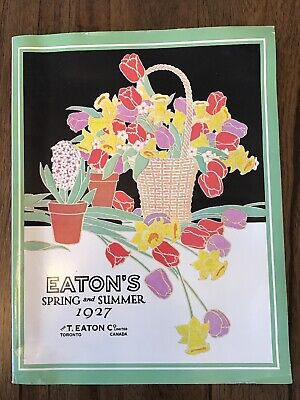 1927 Spring And Summer Eaton's Catalogue - Reprinted In 1971