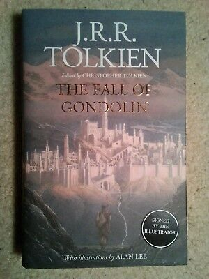 The Fall Of Gondolin by JRR Tolkien SIGNED by Illustrator ALAN LEE New Hardback