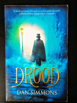 Drood by Dan Simmons (Ghost Story, Historical Epic, Charles Dickens)