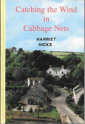 Catching the Wind in Cabbage Nets - Harriet Hicks - First Edition - SIGNED - ...