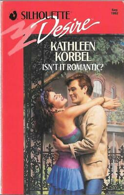 Isnt it Romantic? - Kathleen Korbel - Silhouette Books - Acceptable - Paperback