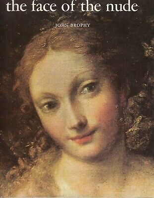 The Face of the Nude - John Brophy - Abbott Universal - Good - Hardcover