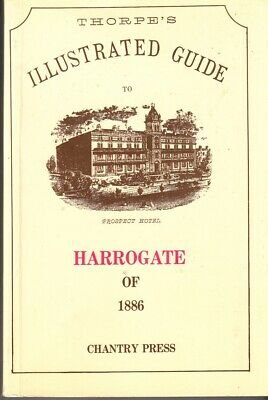 Thorpes Illustrated Guide to Harrogate - Chantry Press - Good - Paperback