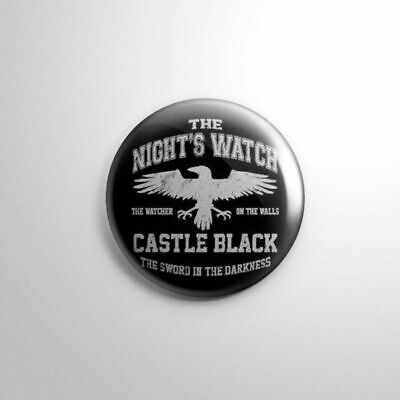 """THE NIGHT'S WATCH CASTLE BLACK GAME THRONES - Pinbacks Badge Button 1"""" 25mm"""
