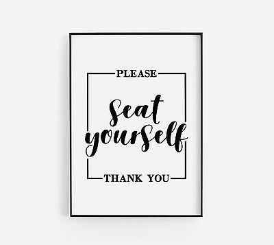 Please Seat Yourself Bathroom Stylish Home Quote Wall Art Print Black & White
