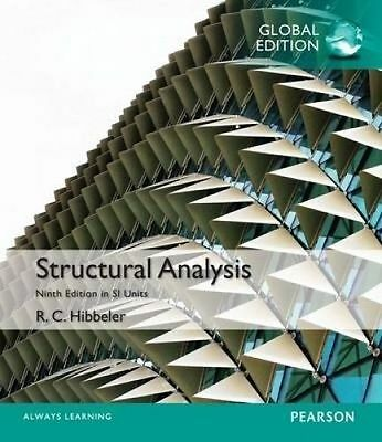 Structural Analysis 9E SI by Kiang Hwee Tan, Russell C. Hibbeler  9781292089461