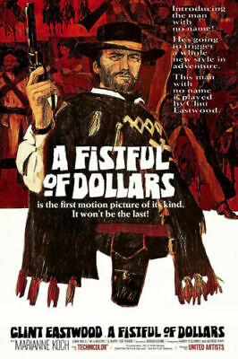 A Fistful Of Dollars Clint Eastwood Movie Silk Poster Print 13x20 16×24 inch