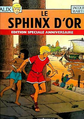 ALIX°°LE SPHINX D'OR°°JACQUES MARTIN édition Anniversaire CASTERMAN 1998
