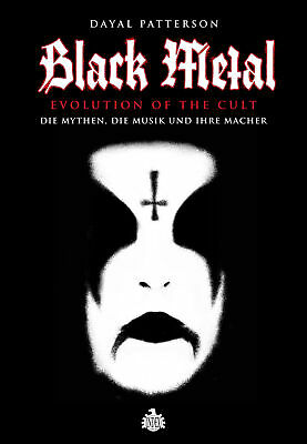 Black Metal - Evolution Of The Cult, Dayal Patterson