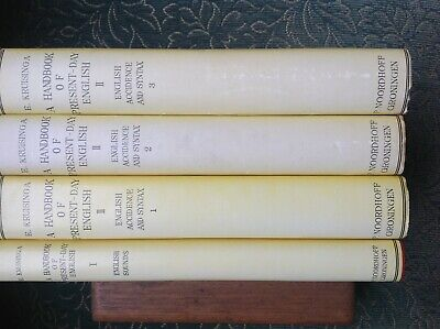 A Handbook of Present Day English by E. Kruisinga (pub.1925) in 4 volumes