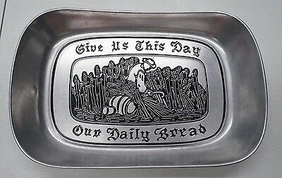 Wilton Armetale Vintage RWP USA Pewter GIVE US THIS DAY OUR DAILY BREAD Tray
