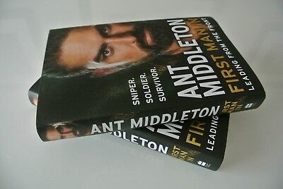 REDUCED PRICE First Man In: Leading from the Front by Ant Middleton. Hand-Signed