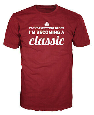 I'm Not Getting Older I'm Becoming A Classic Funny Birthday Gift Car Guy T-shirt