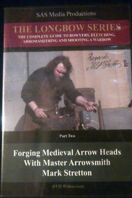 Forging Medieval Arrow Heads:Traditional Longbow Warbow Archery By Mark Stretton