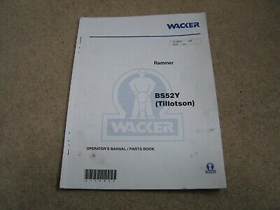 Wacker neuson trench rammer BS52Y operators manual and parts list