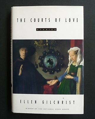 The Courts of Love • Ellen Gilchrist • First Edition 1996 • VG+ Hardcover/Jacket