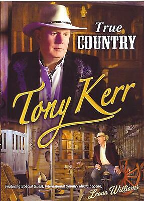 Tony Kerr - True Country (Special Guest Leona Williams) DVD