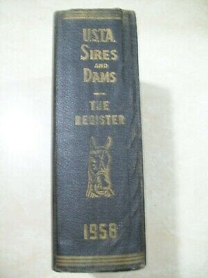 1958 U.S.T.A. Sires and Dams The Register Combined With Trotting Register