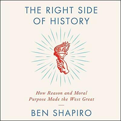 The Right Side of History: How Reason and Moral Purpose  -  AudioBook - No CD