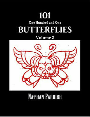101 BUTTERFLIES Vol.2 TATTOO Book FLASH art Nathan Parrish insects bugs classic