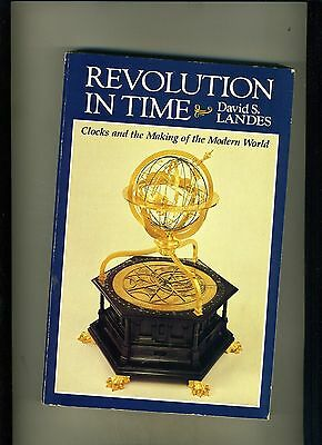 Revolution In Time-Clocks & The Making Of The Modern World- Landes-Vg+ Classic