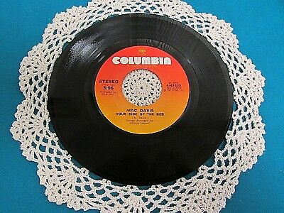 MAC DAVIS - 45 RPM - Your Side of the Bed / Chop No Wood 1973 COUNTRY NEW Q23