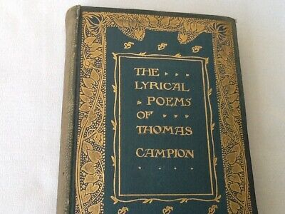 The Lyrical Poems of Thomas Campion - Hardback 1900