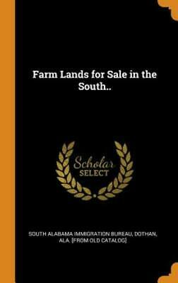 Farm Lands for Sale in the South.. by Dothan South Alabama Immigration Bureau