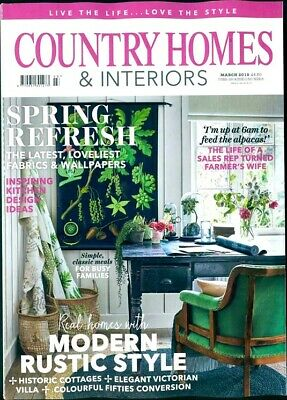 Country Homes & Interiors Magazine March 2019 ~ New ~