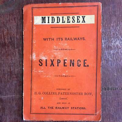 Antique H G Collins Half Inch To a Mile Middlesex Paper Fold Out Map w Railways