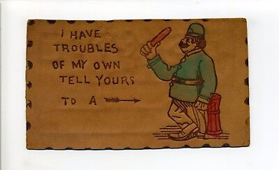 Antique leather postcard, I have troubles of my own, tell a policeman, baton