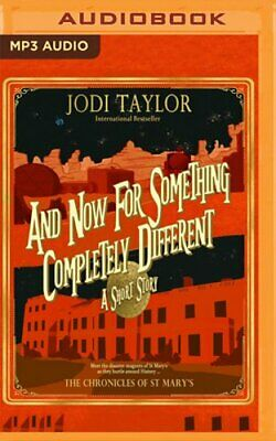 And Now for Something Completely Different: A Short Story by Jodi Taylor: New
